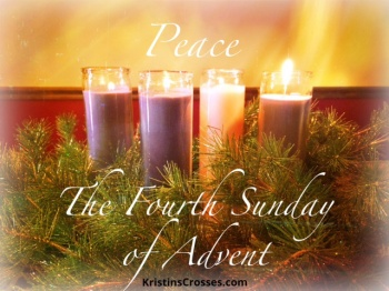 Fourth Sunday of Advent - KristinsCrosses.com
