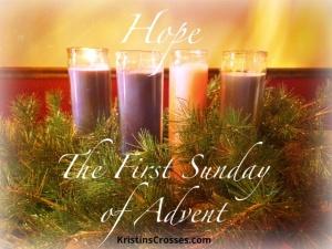 First Sunday of Advent - KristinsCrosses.com