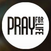Pray for Life.jpg