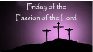 holy-week-friday-of-the-passion-of-the-lord